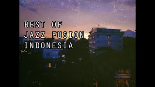 BEST OF JAZZ FUSION INDONESIA 80s / 90s