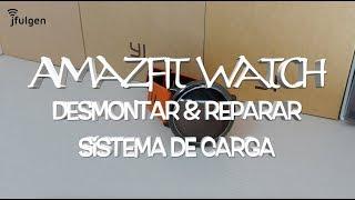 Amazfit Watch - Desmontar & Reparar Sistema de Carga