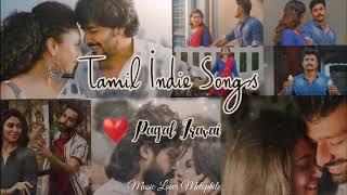 Tamil Indie Songs    Tamil Album Songs    Jukebox Vol-1 ❣️❣️❣️