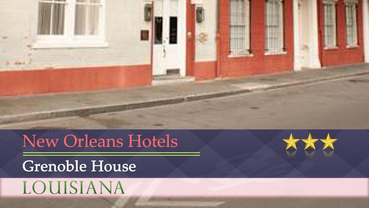 Grenoble House - New Orleans Hotels, Louisiana - YouTube