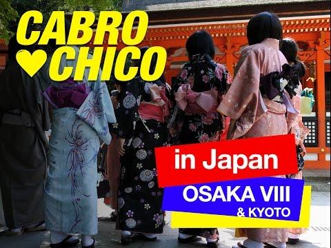 Cabrochico in Japan VIII Osaka Kyoto