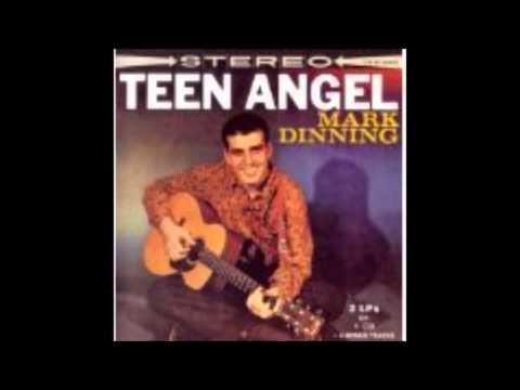 TEEN ANGEL--------MARK DINNING