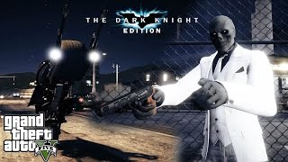 GTA 5: The Dark Knight Edition Part 4 (GTA V Machinima)