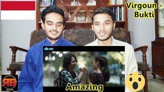Foreigner Reacts To: Virgoun - Bukti (Official Music Video)