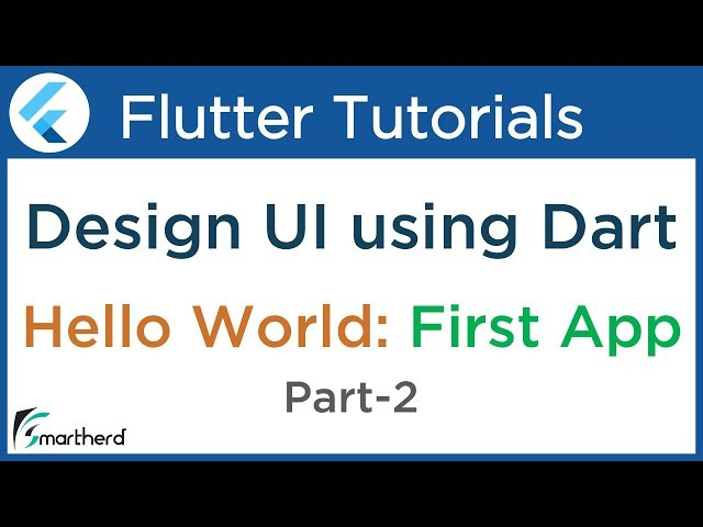 #1.4 First Flutter Application using Dart: PART-2 Flutter Tutorial for Beginners using Dart
