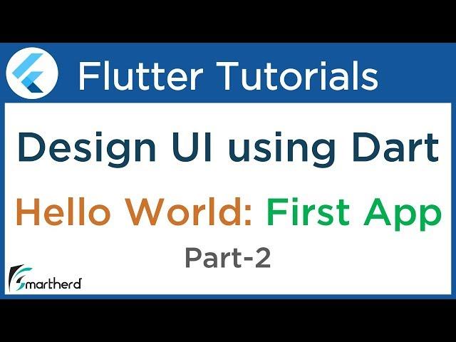 #1.4 First Flutter Application using Dart: PART-2 Flutter Tutorial for Beginners using Dart