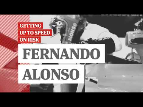 Fernando Alonso | Getting up to Speed on Risk