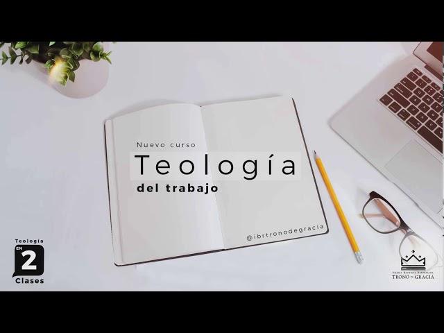 Curso Teología de 2 Clases / Glorificando A Dios En El Trabajo  / Parte 2 / Ps Plinio Orozco