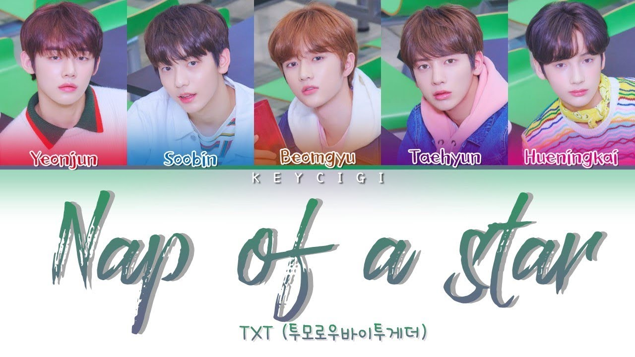 Download TXT (투모로우바이투게더) - NAP OF A STAR (Color Coded Lyrics Eng/Rom/Han)
