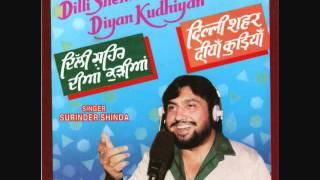 Surinder Shinda - Dilli Shehar Diyan Kudhiyan