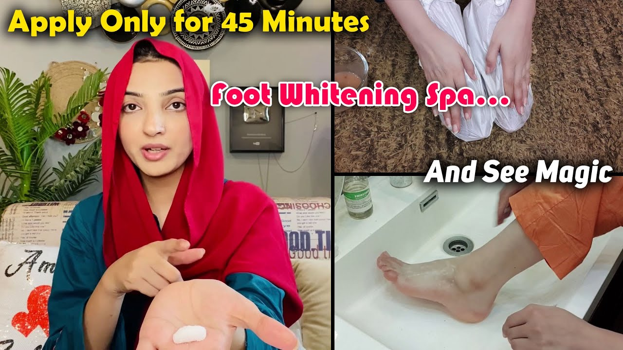 Foot Whitening 45 Minutes Challenge at Home Instantly on this Eid