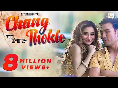 Chang Thokle || Bonny & Soma || SK Mangang & Leona || Official Music Video Song Release 2019