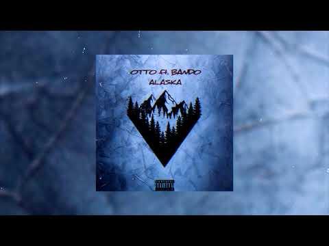 OTTO ft. BANDO - ALASKA | Official Audio Release