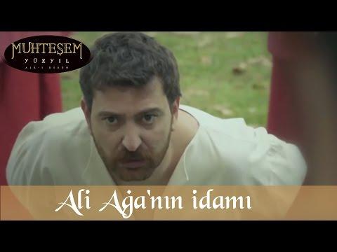 Ali Ağa'nın İdamı - Muhteşem Yüzyıl 110.Bölüm