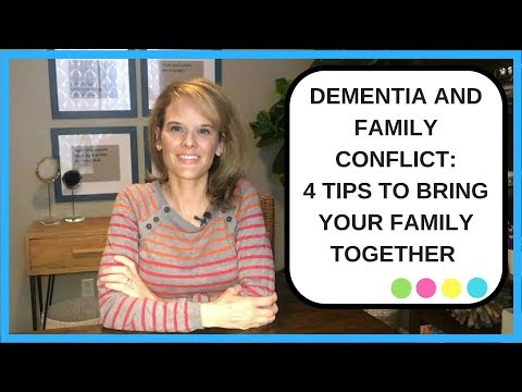 How to deal with Dementia and Family Conflict: 4 Tips to bring your family together in dementia care