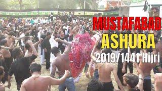 Mustafabad Azadari 2019   JULOOS E ASHURA   2019 / 1441 Hijri