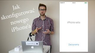 Jak SKONFIGUROWAĆ nowego iPhone'a ?