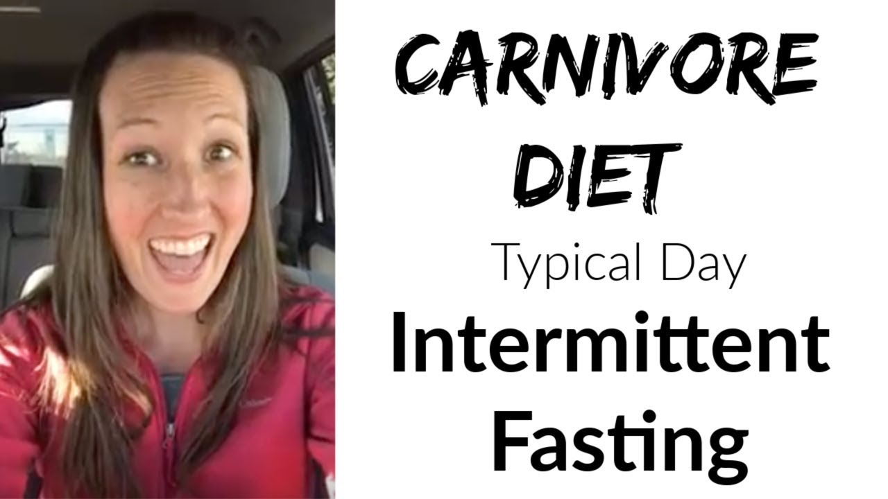 carnivore diet and intermittent fasting