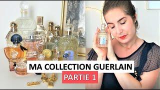 Mes parfums GUERLAIN préférés et un peu d'histoire 1/2