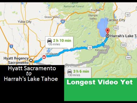 Hyatt Regency Sacramento, CA to Harrah's Lake Tahoe, NV