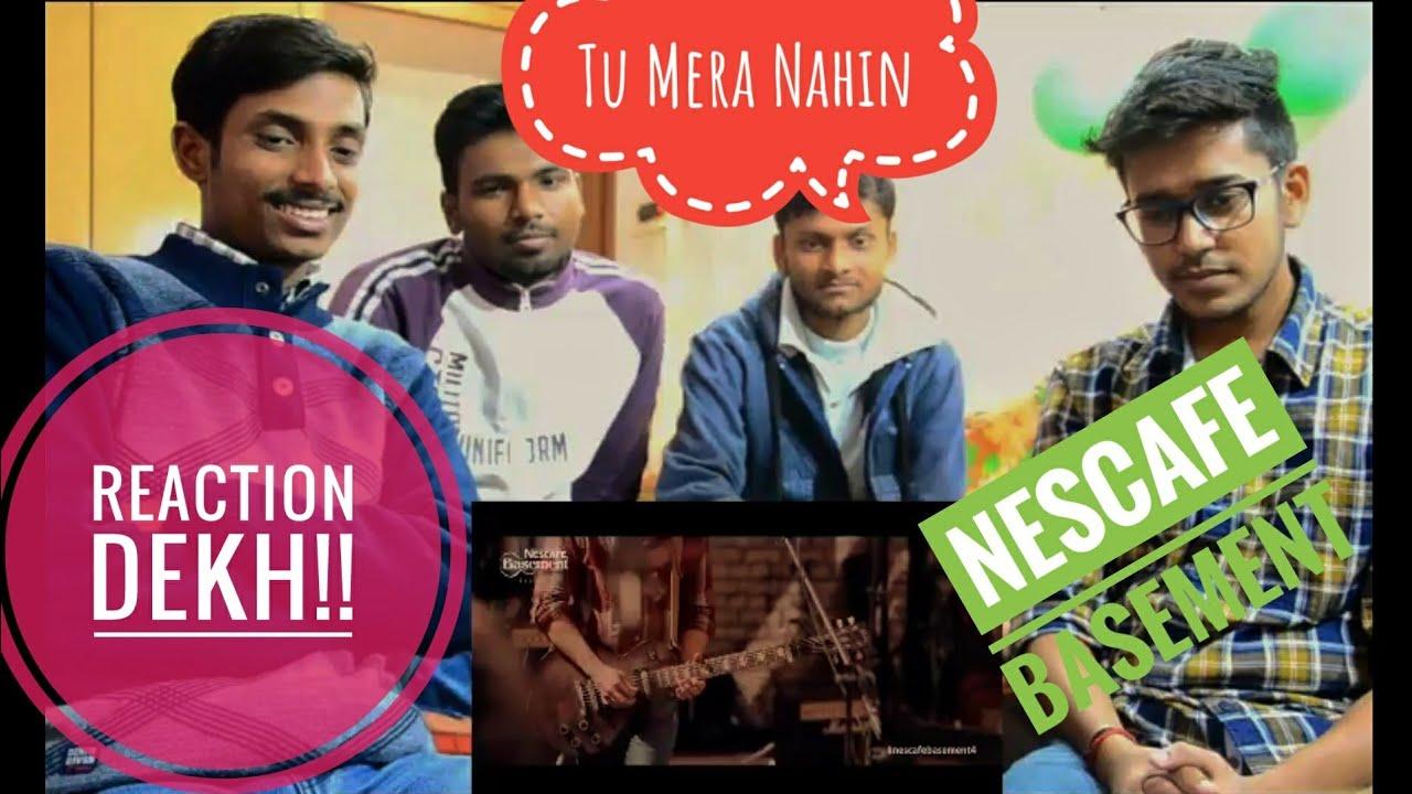Download Indian Reacts To   Tu Mera Nahin, NESCAFE Basement Season 4, Episode 2  