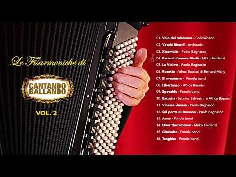 Le fisarmoniche di cantando ballando vol. 2 (ALBUM COMPLETO)