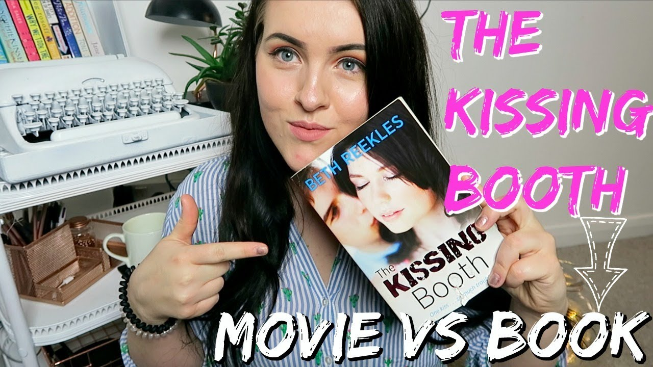 THE KISSING BOOTH BOOK VS MOVIE // THE KISSING BOOTH BOOK ...