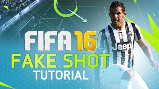 FIFA 16 ADVANCED FAKE SHOT TUTORIAL! BEST SKILL MOVES IN FUT 16! HOW TO IMPROVE FIRST TOUCH!