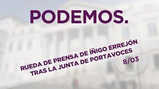 Rueda de prensa de Íñigo Errejón tras la junta de portavoces. 8 de Marzo de 2016