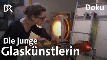 Glück mit Glas: Glaskünstlerin Magdalena Paukner | Zwischen Spessart und Karwendel | Doku | BR