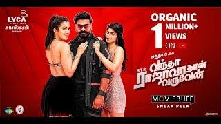 Vantha Rajavathaan Varuven - Moviebuff Sneak Peek | STR | Sundar C | Lyca Productions