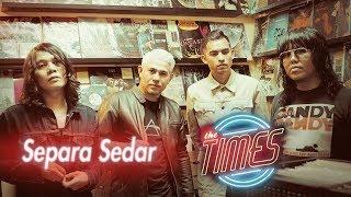 "The Times - Separa Sedar ""NEW SINGLE"" (Jam Session)"