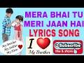 MERA BHAI TU MERI JAAN HAI (SONG) | SOHAIL & ZEESHAN | SINGER-NAVED | MUSIC-ALI-FAISHAL.mp4