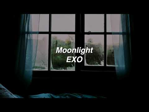 Moonlight by EXO if it's raining outside.