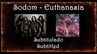 Sodom - Euthanasia (Subtitulado)