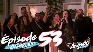 Les Anges 10 (Replay entier) - Episode 53 : She is back