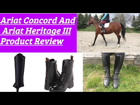 Ariat Heritage III & Ariat Concord Half Chap//Product Review