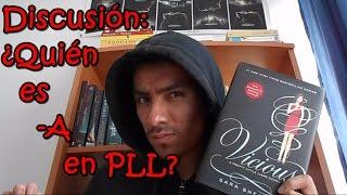 ¿Quién es A en los libros de  PLL ? | Discusión | John Lime |