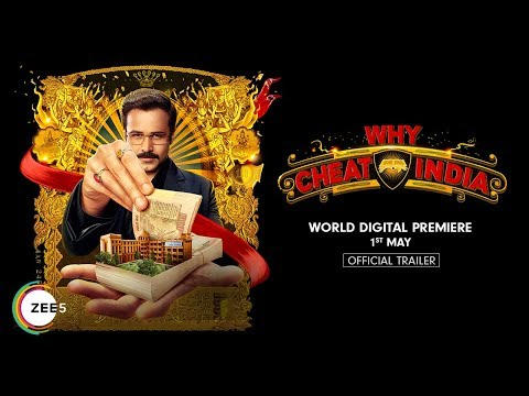 Why Cheat India | Trailer | Emraan Hashmi, Shreya Dhanwanthary | Streaming Now On ZEE5