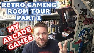 Retro Gaming Room Tour Part 1 - My Arcade Games Retro Collection