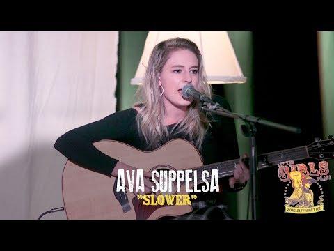 """Ava Suppelsa - """"Slower"""""""