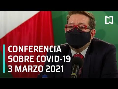 Conferencia Covid-19 en México - 3 marzo 2021