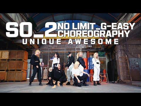 G-Eazy - No Limit (Choreography By. SO_2)