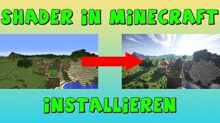 Minecraft Shader in nur 5 Minuten installieren 1.11 [Deutsch]
