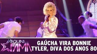Máquina da Fama (26/10/15) - Gaúcha vira Bonnie Tyler, diva dos anos 80