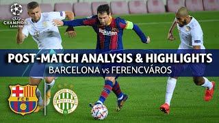 Barcelona vs Ferencváros: Post Match Analysis & Highlights   UCL on CBS Sports