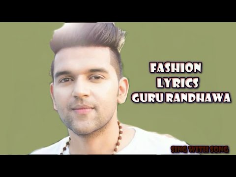 Fashion Lyrics Video Punjabi Songs (2016) - Guru Randhawa - New Punjabi Song 2016