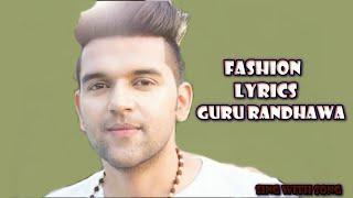 Fashion Lyrics Video Punjabi Songs (2016) - Guru Randhawa - New Punjabi Song 2016