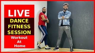 LIVE Dance Fitness | Corona Virus Precautions & Safety | Workout At Home | FITNESS DANCE with RAHUL