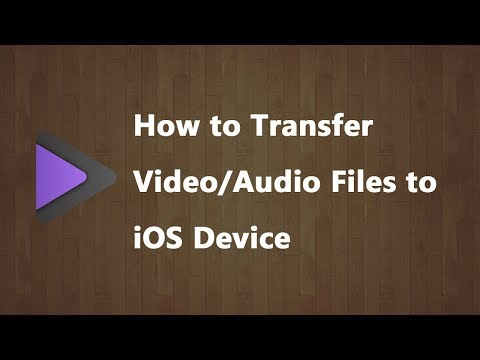 How To Transfer Video/Audio Files To IOS Device - 2020 New